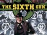 Pilot Ordered for The Sixth Gun TV Adaptation