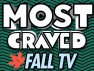 Watch Most Craved's 2015 Fall Television Preview