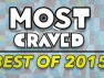 Most Craved's Best of 2015