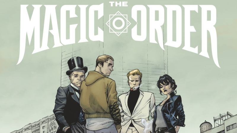 Mark Millar Unveils THE MAGIC ORDER as First Comic Book for Netflix